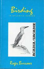 BIRDING IN ATLANTIC CANADA: ACADIE by Roger Burrows – Bird-Watching