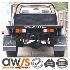Funny Car Sticker SHE WANTS THE D...iesel / FOR 4x4 4wd Rude mud