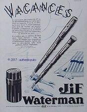 PUBLICITE JIF WATERMAN STYLO PORTE PLUME ENCRE VACANCES DE 1934 FRENCH AD PEN