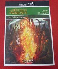 Soft Cover French Pocket Book Les Héritiers D'Ambrosius Le Cri du Chaman !