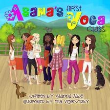 Asana's First Yoga Class (Hardback or Cased Book)