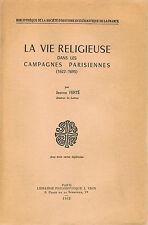 FERTE-LA VIE RELIGIEUSE DANS LES CAMPAGNES PARISIENNES 1622-1695-LIVRE ANCIEN XX