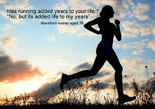 RUNNING ADD LIFE TO MY YEARS INSPIRATIONAL MOTIVATIONAL A3 POSTER