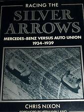 FRECCE D'ARGENTO Chris Nixon Berndt Rosemeyer Auto Union MERCEDES t80 w163 w125 w25