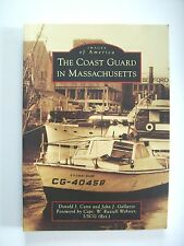 The COAST GUARD In Massachusetts/Images Of America-Cann/Galluzzo-Book