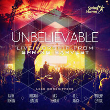 Unbelievable - Spring HarvestLive Worship CD