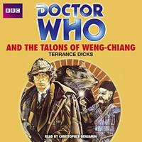 Doctor Who and the Talons of Weng-Chiang (Classic Novels) by Dicks, Terrance | A