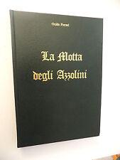 LA MOTTA DEGLI AZZOLINI GUIDO FERRARI TOSCHI & C.1984-A11