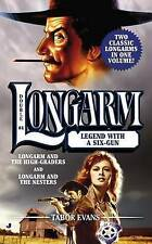 NEW Longarm Double #4: Legend with a Six-Gun by Tabor Evans