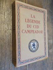 La légende du cid Campeador / Alexandre Arnoux / édition d'Art 1922