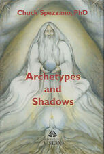Archetypes and Shadows Chuck Spezzano, new