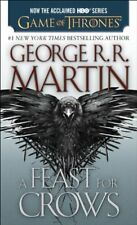 A Feast for Crows (HBO Tie-in Edition): A Song of