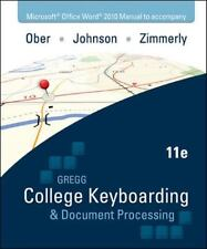 GREGG College Keyboarding and Document Processing by Arlene Zimmerly, Jack E....