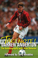 Take Note! Darren Anderton: The Autobiography with Mike Donovan-ExLibrary
