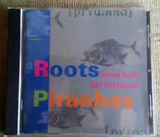 Various ‎– Roots Piranhas Sound Tracks Into Wolrdmusic Label: piranha  - -  CD