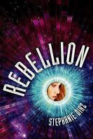 Rebellion by Stephanie Diaz (2015, Hardcover, First Edition)