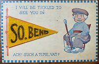 Postcard Yellow Felt Pennant Be Tickled to See You in South Bend, Indiana~125386
