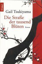 Gail Tsukiyama: Die Straße der tausend Blüten - Japan