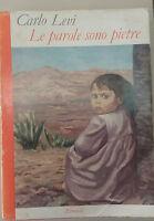 LE PAROLE SONO PIETRE-CARLO LEVI - EINAUDI - 1962 - M