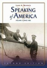 Speaking of America since 1865 Vol. II Vol. II by Laura A. Belmonte (2006,...