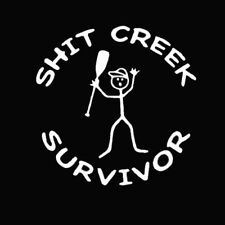 Sh*t Creek Survivor Funny Car Truck Window White Styling Vinyl Decal Sticker