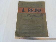 UNICO: CATALOGO ORIGINALE REJNA 1909 1910 PROD. ACCESSORI ES. FIAT ITALA ETC