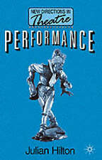 Performance, JULIAN HILTON, New Book