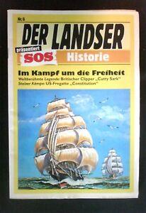 Der Landser  SOS Historie  Nr: 6       Im Kampf um die Freiheit