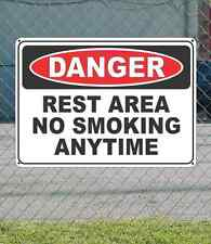 "DANGER Rest Area No Smoking Any Time- OSHA Safety SIGN 10"" x 14"""