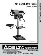 "Delta Shopmaster DP300 12"" Bench Drill Press Instruction Manual"