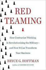 Red Teaming How Your Business Can Conquer Competition by Cha by Hoffman Bryce G