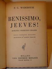 WODEHOUSE : BENISSIMO, JEEVES - 1931 MONANNI - UMORISTICO INGLESE