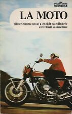 LA MOTO / PILOTER COMME UN AS CHOISIR SA CYLINDREE MARABOUT SPECIAL LOISIRS 1973