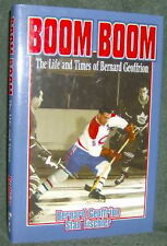 Boom Boom Geffrion: The Life and Times of Bernard