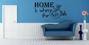 Vinyl wall art Decal Sticker Home is where the anchor falls Boating Sea River