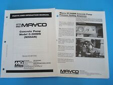 Mayco  Concrete Pump Model C-30HDN  Parts and Operation Manual 6/02