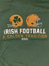 "Notre Dame Football Medium M 2015 ""The Shirt"" Irish Golden Tradition Green"