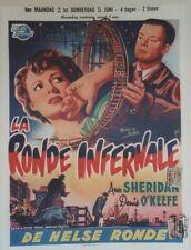 """LA RONDE INFERNALE (WOMAN ON THE RUN)"" Affichette belge entoilée (Ann SHERIDAN)"