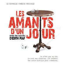 LES AMANTS D'UN JOUR - LA COMÉDIE MUSICALE - LES SUCCÈS D'ÉDITH PIAF - NEUF NEW
