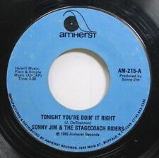 Hear! Country 45 Sonny Jim & Stagecoach Riders - Tonight Youre Doin It Right / T