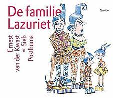 De familie Lazuriet by Van der Kwast, Ernest