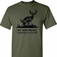Hey Vegetarians, My Food Poops On Your Food on a Military Green  T Shirt