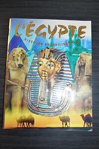 L'égypte - Histoire et civilisation