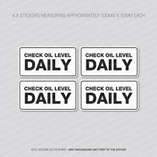 4 x Check Oil Level Daily Reminder Stickers - Car - Truck - Bus - Van - SKU5869