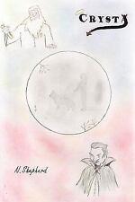 Crysta by N. Shepherd (2010, Paperback)