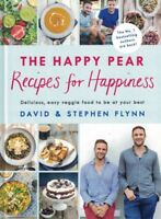 The Happy Pear Recipes for Happiness by David & Stephen Flynn (NEW Hardback)