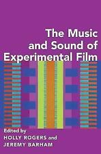 The Music and Sound of Experimental Film by Oxford University Press Inc...