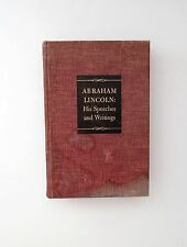 Abraham Lincoln: His Speeches and Writings - Signed by Roy P. Basler 1st Ed.1946