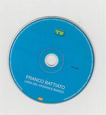 CD FRANCO BATTIATO L'ERA DEL CINGHIALE BIANCO  SOLO CD TV SORRISI E CANZONI