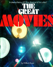 The Great Movies by William Bayer * 1978 * Hamlyn * 252 pages